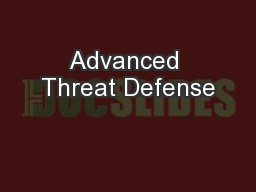 Advanced Threat Defense