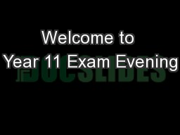 Welcome to Year 11 Exam Evening