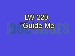 """LW 220 """"Guide Me"""