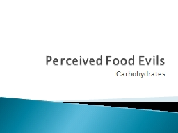 Perceived Food Evils PowerPoint PPT Presentation