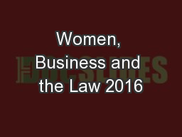 Women, Business and the Law 2016 PowerPoint PPT Presentation