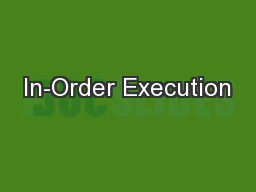 In-Order Execution