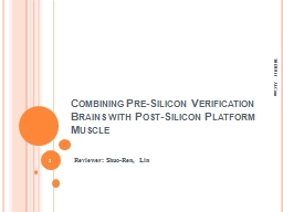 Combining Pre-Silicon Verification Brains with Post-Silicon