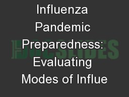Influenza Pandemic Preparedness: Evaluating Modes of Influe