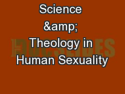 Science & Theology in Human Sexuality