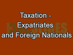 Taxation - Expatriates and Foreign Nationals