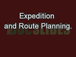 Expedition and Route Planning.
