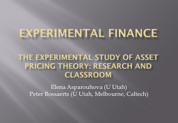 Experimental Finance PowerPoint PPT Presentation