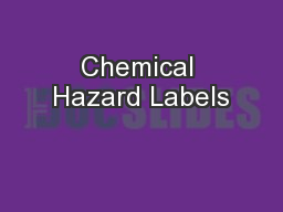 Chemical Hazard Labels PowerPoint PPT Presentation