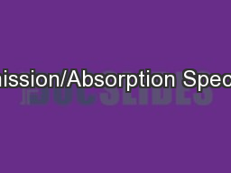 Emission/Absorption Spectra PowerPoint PPT Presentation