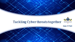 Tackling Cyber threats together