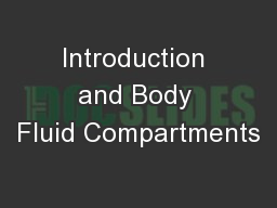 Introduction and Body Fluid Compartments PowerPoint PPT Presentation