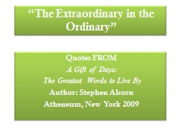 �The Extraordinary in the Ordinary�