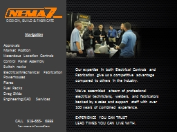 Our expertise in both Electrical Controls and Fabrication g