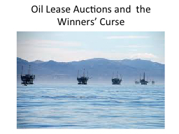 Oil Lease Auctions and  the Winners' Curse