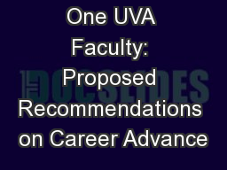 One UVA Faculty: Proposed Recommendations on Career Advance