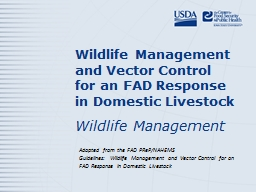 Wildlife Management and Vector Control for an FAD Response