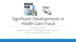 Significant Developments in Health Care Fraud