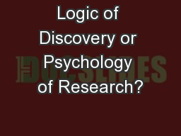 Logic of Discovery or Psychology of Research?