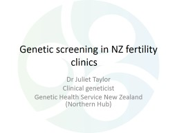Genetic screening in NZ fertility clinics