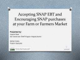 Accepting SNAP EBT and Encouraging SNAP purchases at your F
