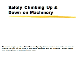 Safely Climbing Up & Down on Machinery