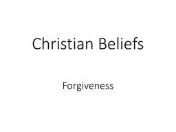 Christian Beliefs PowerPoint PPT Presentation