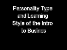 Personality Type and Learning Style of the Intro to Busines