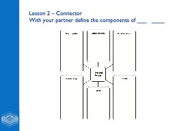 Lesson 2 – Connector
