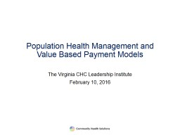 Population Health Management and Value Based Payment