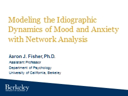 Modeling the Idiographic Dynamics of Mood and Anxiety with