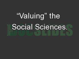 """""""Valuing"""" the Social Sciences."""