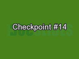 Checkpoint #14