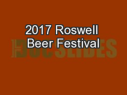 2017 Roswell Beer Festival PowerPoint PPT Presentation