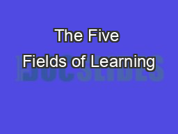 The Five Fields of Learning