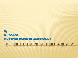 The finite element method- a review