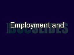 Employment and