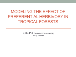 Modeling the Effect of Preferential Herbivory in Tropical F