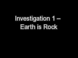 Investigation 1 – Earth is Rock