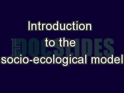 Introduction to the socio-ecological model