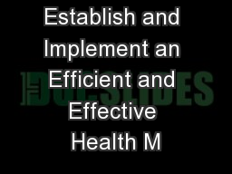 Establish and Implement an Efficient and Effective Health M