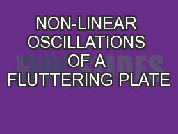 NON-LINEAR OSCILLATIONS OF A FLUTTERING PLATE