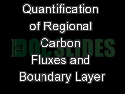 Quantification of Regional Carbon Fluxes and Boundary Layer