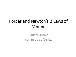 Forces and Newton's 3 Laws of Motion