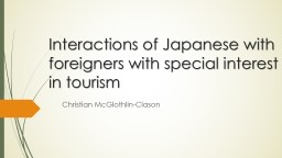 Interactions of Japanese with foreigners with special inter