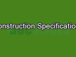 Construction Specifications PowerPoint PPT Presentation