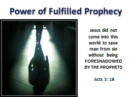 Power of Fulfilled Prophecy