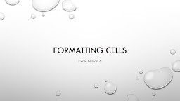 Formatting Cells PowerPoint PPT Presentation