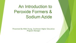 An Introduction to Peroxide Formers & Sodium PowerPoint PPT Presentation