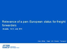 Relevance of a pan- European status for freight forwarders